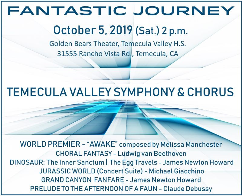 FANTASTIC JOURNEY - Temecula Valley Symphony & Chorus @ Golden Bears Theater - Temecula Valley High School