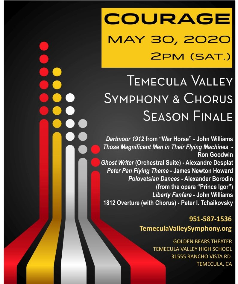 COURAGE - Temecula Valley Symphony & Chorus Season Finale @ Golden Bears Theater - Temecula Valley High School